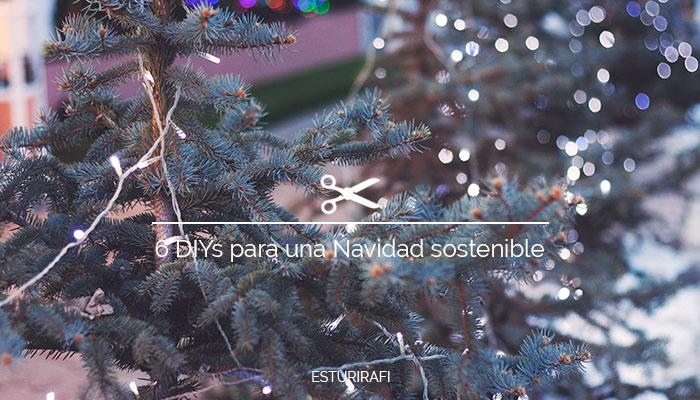 6 DIYs para una Navidad sostenible