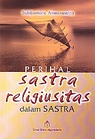 toko buku rahma: buku PERIHAL SASTRA & RELIGIUSITAS DALAM SASTRA  , pengarang subijantoro atmosuwito, penerbit sinar baru algesindo