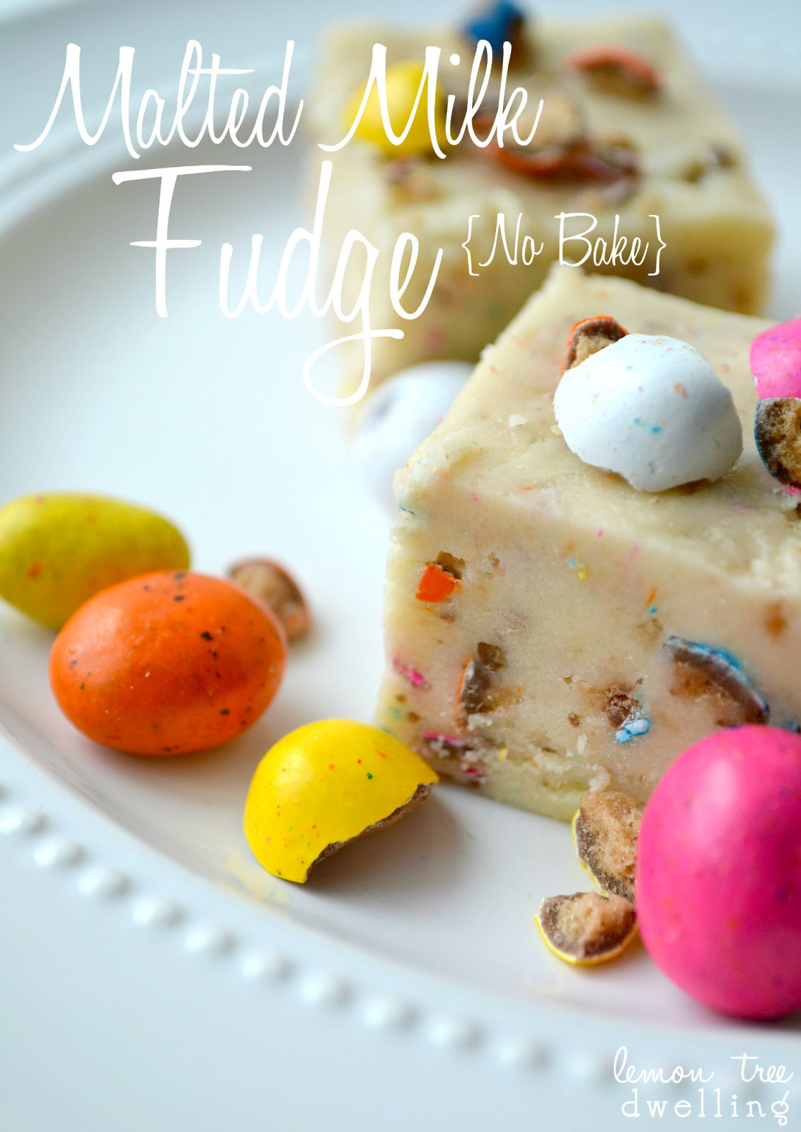 No-Bake} Malted Milk Fudge from Lemon Tree Dwelling #Easter #Treats