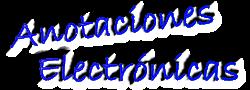 Anotaciones Electrónicas // Apuntes y datos electrónicos