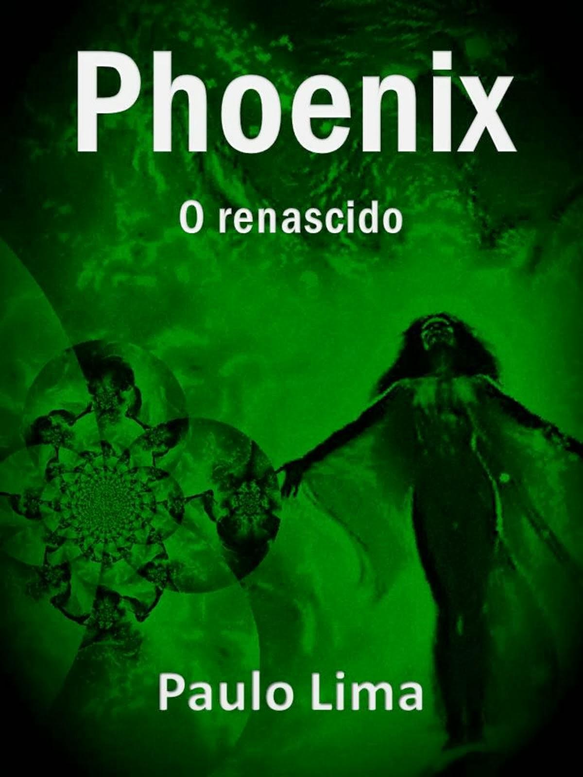 Phoenix - O Renascido
