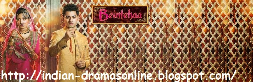 Beintehaa Episode 76  by Colors TV 15th April 2014 Watch Online