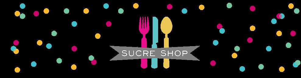 Sucre Shop Blog
