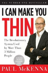 I Can Make You Thin: The Revolutionary System Used by More Than 6 Million People by Paul McKenna