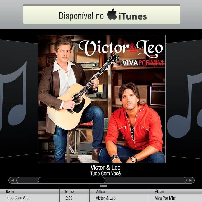 """""""Tudo Com Você"""" - Victor & Leo Disponível no iTunes!"""