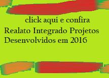 Relato integrado projetos desenvolvidos em 2016