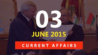 current affairs 3 june 2015