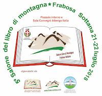 """5^ EDIZIONE """"SALONE DEL LIBRO DI MONTAGNA"""" -  FRABOSA SOTTANA 21-22 LUGLIO 2018"""