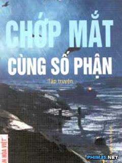 Chớp Mắt Cùng Số Phận - Chop Mat Cung So Phan