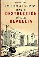Un cómic: 'Días de Destrucción. Días de Revuelta' de Ch. Hedges y Joe Sacco