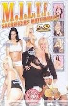 M.I.L.T.F Sacrificios maternales xxx (2008)