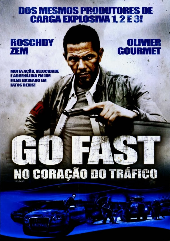 Go Fast: No Coração do Tráfico – Dublado (2008)