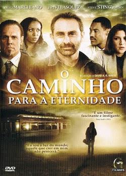 Filme O Caminho Para A Eternidade Dublado AVI DVDRip