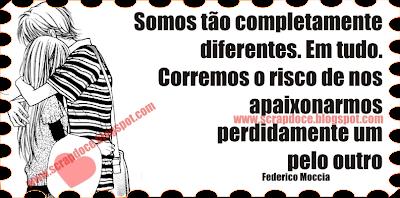 Mensagem de Paixão para Facebook e Orkut - Federico Moccia