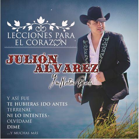 Julion Alvarez Y Su Norteño Banda – Lecciones Para El Corazon