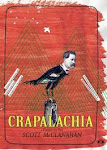 May Selection:  Scott McClanahan's Crapalachia: A Biography of Place