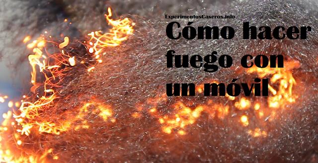 Cómo hacer fuego con un móvil, lana de acero, experimentos caseros