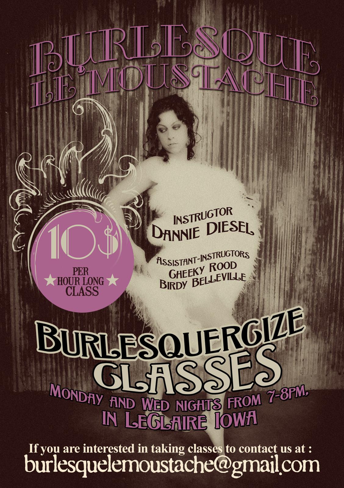 Burlesque Le' Moustache Dannie Diesel
