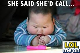 She Said She'd Call - Funny Picture With Caption Funny pictures