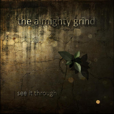 The Almighty Grind - See It Through (2011)