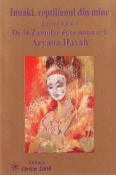 Inuaki, reptilianul din mine - vol 2 - Aryana Havah