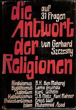 Die Antwort der Religionen auf 31 Fragen von Gerhard Szczesny