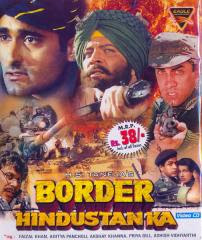 Border Hindustan Ka (2003 - movie_langauge) - Faisal Khan, Rajat Bedi, Aditya Pancholi, Priya Gill, Mink Singh, Akshaye Khanna, Dara Singh, Dina Pathak, Dalip Tahil, Ashish Vidyarthi, Sudesh Berry, Mushtaq Khan, Navni Parihar, Saurabh Dubey, Anil Nagrath