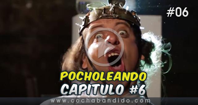 pocholeando-06-serie-Bolivia-cochabandido-blog-video.jpg