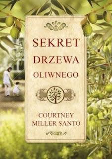 Courtney Miller Santo. Sekret drzewa oliwnego.