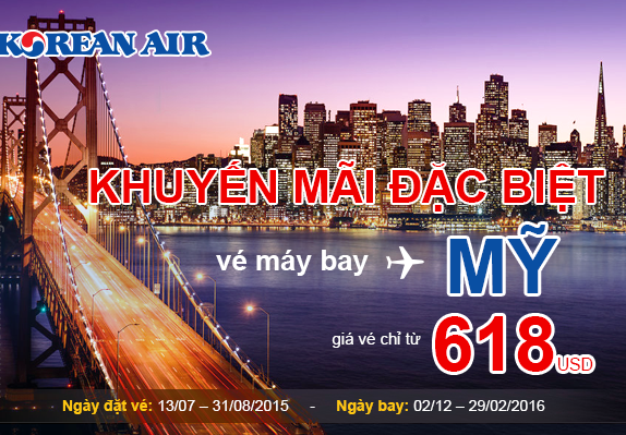 Hãng hàng không Korean Air mở bán loạt vé máy bay đi Mỹ giá rẻ chỉ với 618 USD