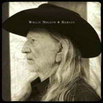 Willie Nelson – Heroes 2012