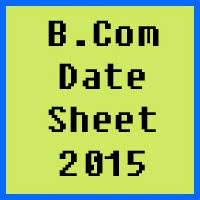 IUB BCom Date Sheet 2016 Part 1 and Part 2