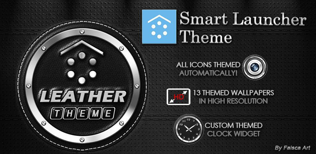 http://faisca-art.blogspot.com.es/2014/07/leather-smart-launcher-theme.html
