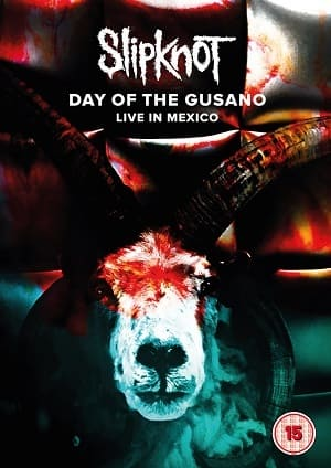 Slipknot - Day of the Gusano - Ao Vivo no Mexico Filmes Torrent Download capa