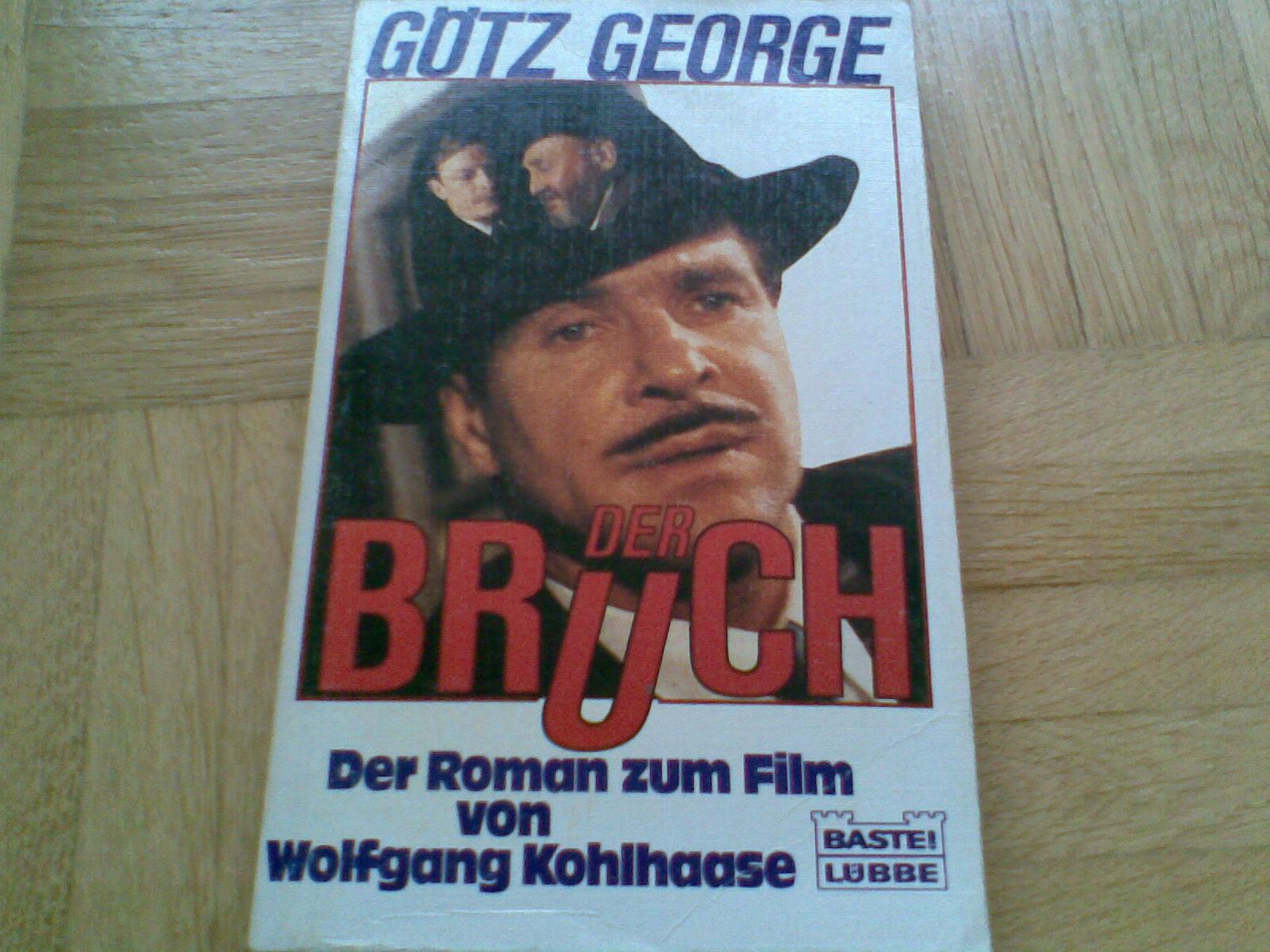 """Der Bruch von Wolfgang Kohlhaase ist ein ganz ominöser Fall des """"Romans zum """" Da ich Kohlhaases e sehr schätze und auch mit seiner Drehbuch Prosa"""