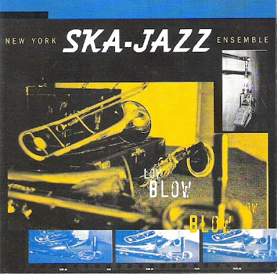 NEW YORK SKA-JAZZ ENSEMBLE - Low Blow