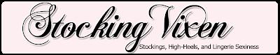 Stocking Vixen | The Stockings Blog with Nylon Stocking Tease Fun