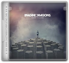 Baixar Imagine Dragons – Night Visions (2012) Gratis