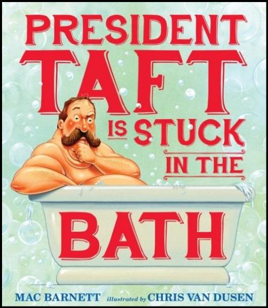 tina says president taft is stuck in the bath
