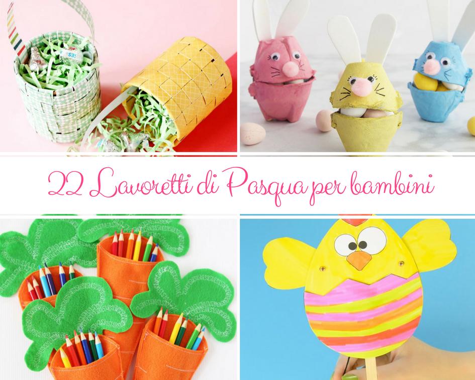 22 Lavoretti Di Pasqua Per Bambini Kreattivablog