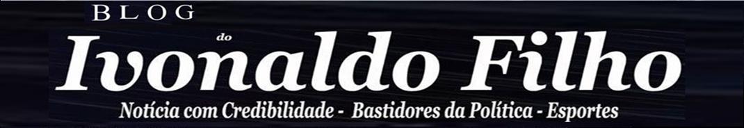 BLOG DO IVONALDO FILHO