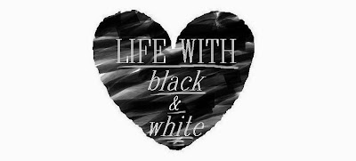 Life with black & white