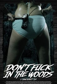 Dont Fuck in the Woods - Watch Don't Fuck in the Woods Online Free 2016 Putlocker