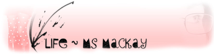 Life and Art ~ Ms Mackay