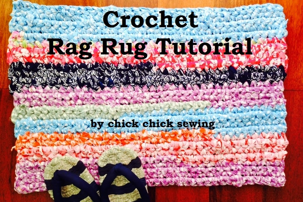 Crocheting Rag Rugs Tutorial : chick chick sewing: How I made the Crochet Rag Rug (tutorial) ? ...