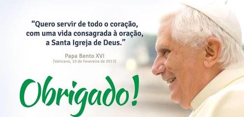 Obrigado Papa Bento XVI