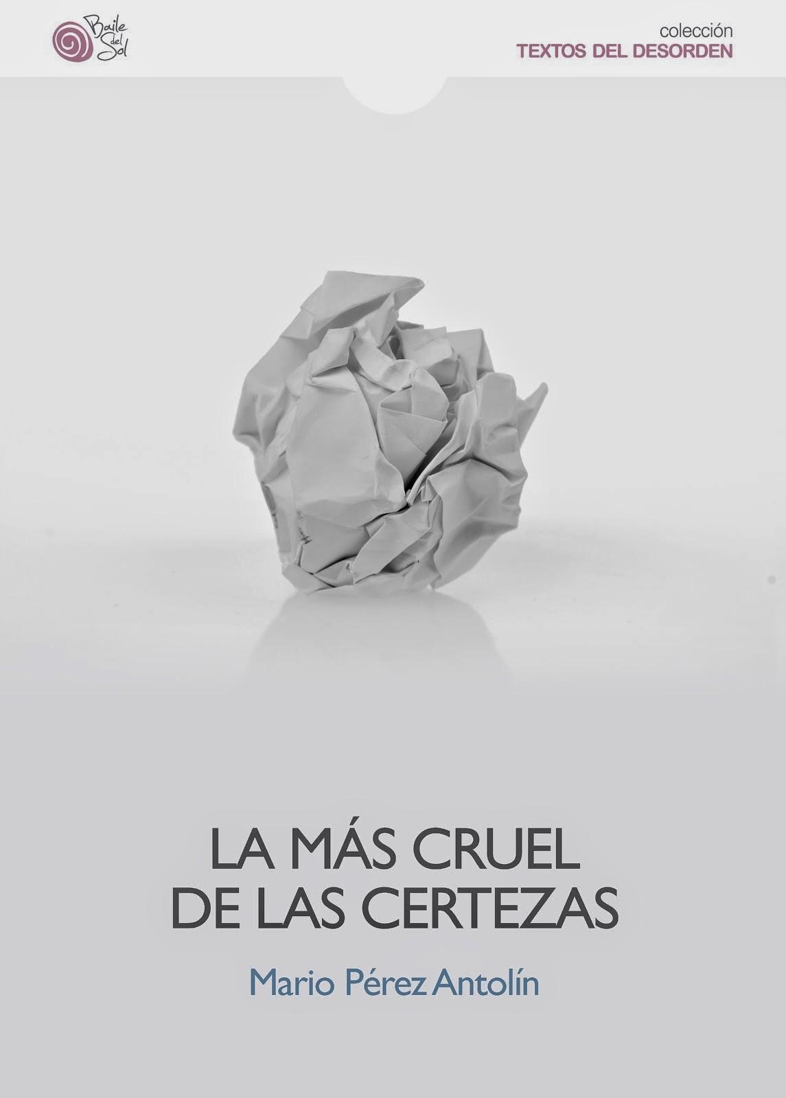 LA MÁS CRUEL DE LAS CERTEZAS