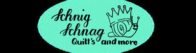SCHNIG SCHNAG - Quilts and more