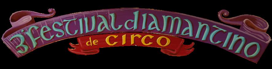 III Festival Internacional Diamantino de Circo