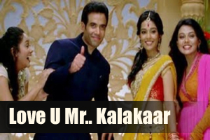 Love U Mr. Kalakaar (Title Song)